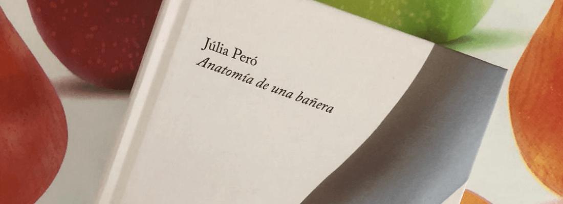 Reseña – Anatomía de una bañera de Júlia Peró
