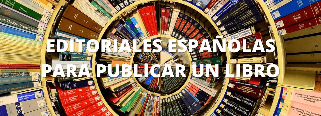 Editoriales españolas para publicar un libro
