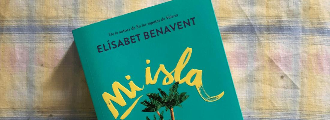 Reseña de Mi isla de Elísabet Benavent