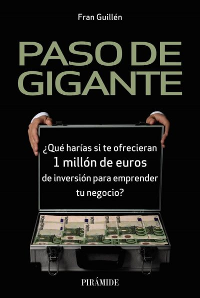 Paso de gigante: ¿Qué harías si te ofrecieran 1 millón de euros de inversión para emprender tu negocio?