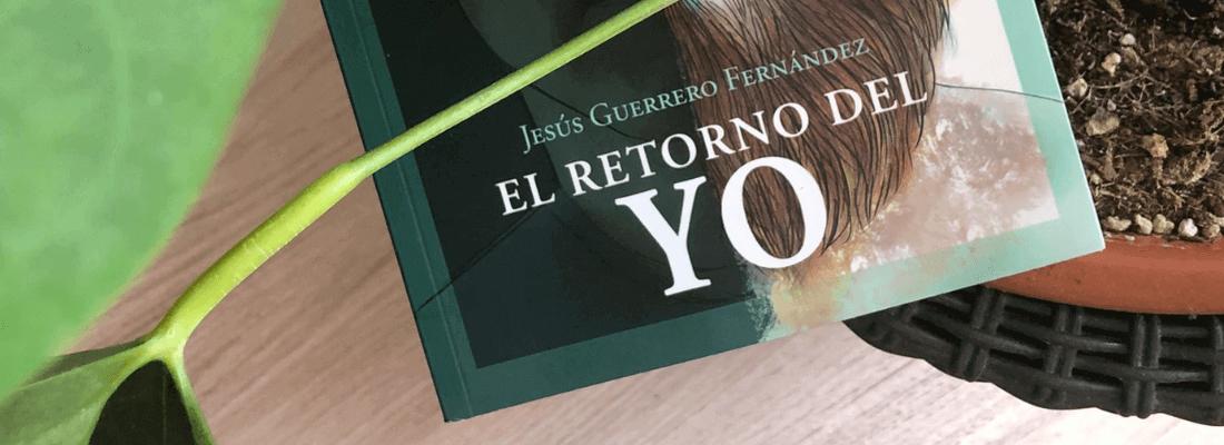 """Reseña de """"El retorno del yo"""""""